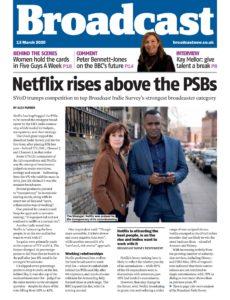 Broadcast Magazine – 13 March 2020