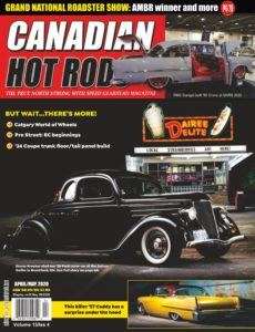 Canadian Hot Rods – April-May 2020