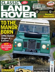 Classic Land Rover – Issue 82 – March 2020