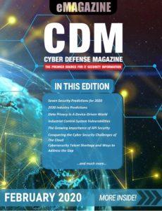 Cyber Defense Magazine – February 2020
