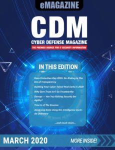 Cyber Defense Magazine – March 2020