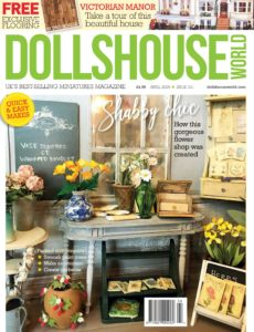 Dolls House World – Issue 331 – April 2020
