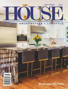 HOUSE – Early Spring 2020