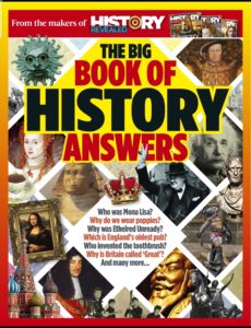 History Revealed – The Big Book of History Answers 2020