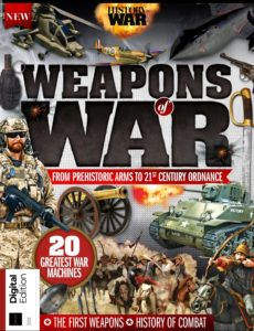 History of War – Weapons of War, 2nd Edition 2020