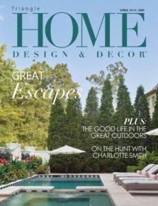 Home Design & Decor Triangle – April-May 2020