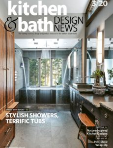 Kitchen & Bath Design News – March 2020