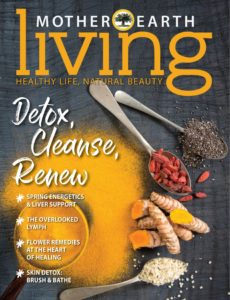 Mother Earth Living – February-March 2020
