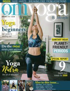 Om Yoga Magazine – January 2020