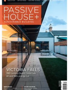Passive House+ – Issue 33 2020 (Irish Edition)