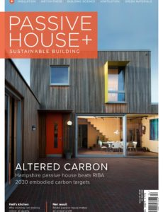 Passive House+ UK – Issue 33 2020
