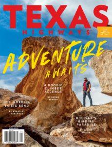 Texas Highways – April 2020
