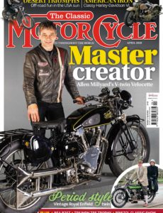 The Classic MotorCycle – April 2020