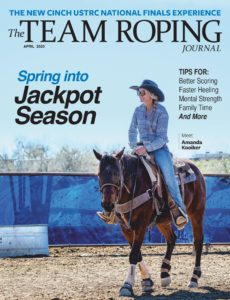 The Team Roping Journal – April 2020
