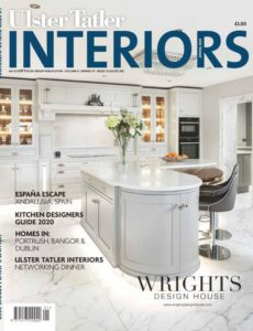 Ulster Tatler Interiors – March 2020