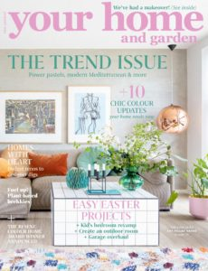 Your Home and Garden – April 2020
