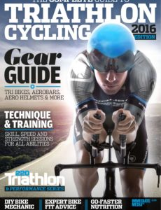 220 Triathlon Special Edition The Complete Guide to Triathlon Cycling – 2016 Edition