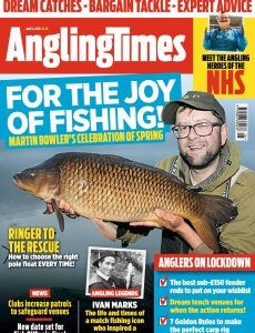 Angling Times – Issue 3461 – April 14, 2020