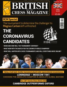 British Chess Magazine – Volume 140 – April 2020