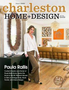 Charleston Home + Design – Spring 2020