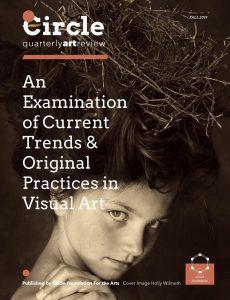 Circle Quarterly Art Review – Fall 2019