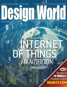 Design World – Internet of Things Handbook April 2020