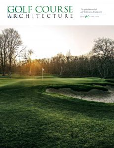 Golf Course Architecture – Issue 60 – April 2020