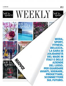 How to Spend It Weekly N 2 – 15 Aprile 2020