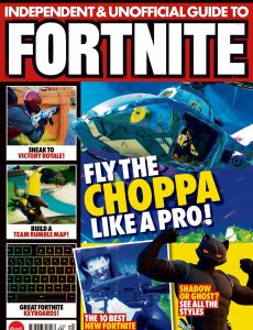 Independent and Unofficial Guide to Fortnite – Issue 24, April 2020