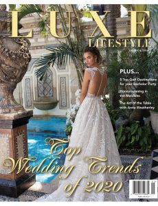 Luxe Lifestyle – Volume 4 Issue 2 2020