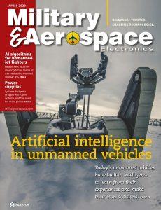Military & Aerospace Electronics – April 2020