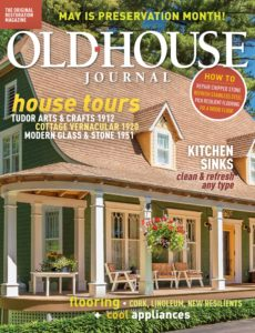 Old House Journal – May 2020