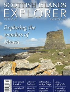 Scottish Islands Explorer – Issue 123 – May-July 2020