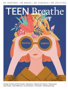 Teen Breathe – Issue 19 – April 2020