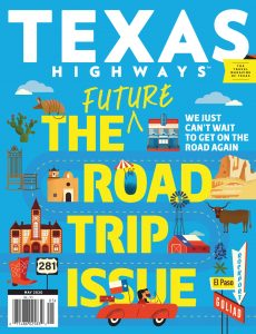 Texas Highways – May 2020