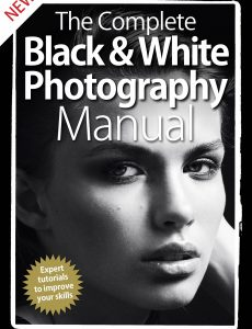 The Complete Black & White Photography Manual – 5th Edition 2020