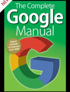 The Complete Google Manual (5th Edition) – 2020