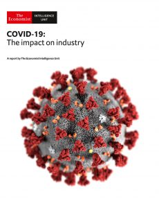 The Economist (Intelligence Unit) – COVID-19 The impact on Industry (2020)