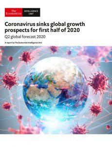 The Economist (Intelligence Unit) – Coronavirus sinks global growth prospects for first half of 2…