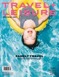 Travel+Leisure Southeast Asia – April 2020