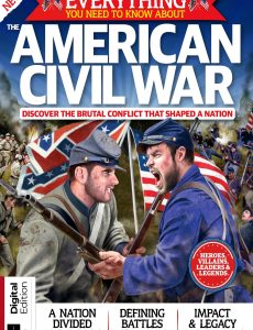 All About History Everything You Need To Know About The American Civil Wardition – First Edition …