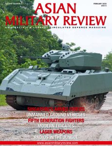 Asian Military Review – February 2020