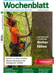 Bayerisches Landwirtschaftliches Wochenblatt Ostbayern – 28  Mai 2020