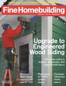 Fine Homebuilding – July 2020