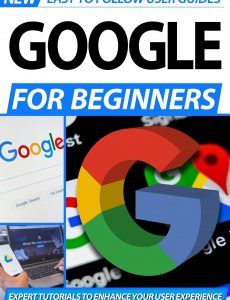 Google For Beginners – 2nd Edition 2020