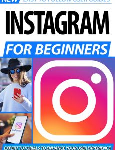 Instagram For Beginners – 2nd Edition, 2020