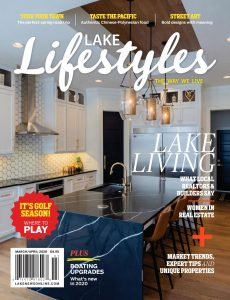 Lake Lifestyles – March-April 2020