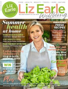 Liz Earle Wellbeing – May-June 2020