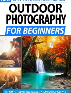Outdoor Photography For Beginners – 2nd Edition 2020