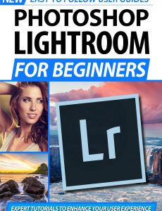 Photoshop Lightroom For Beginners – 2nd Edition 2020